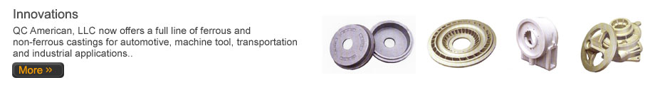 Innovations - Castings for electrical, automotive, small engine and special applications.